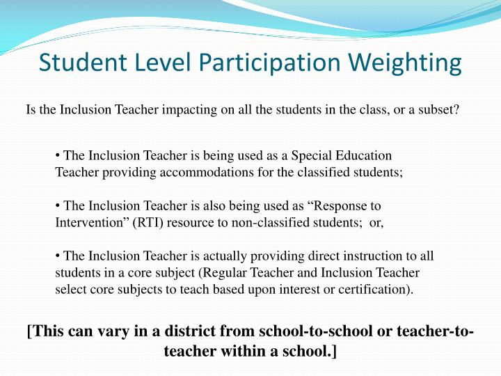 Student Level Participation Weighting
