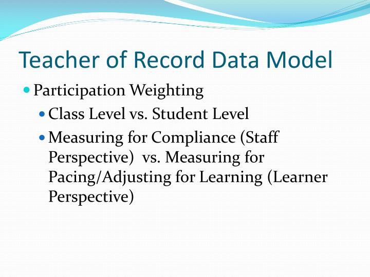 Teacher of Record Data Model
