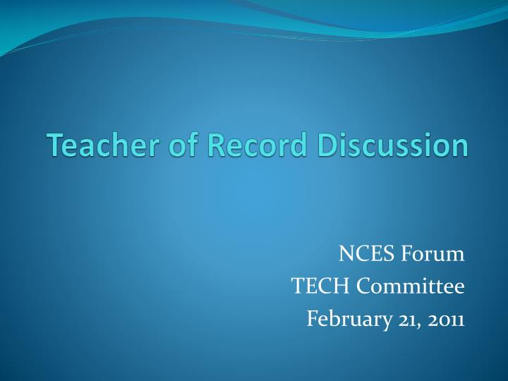 Teacher of record discussion