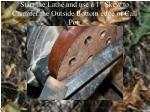 start the lathe and use a 1 skew to chamfer the outside bottom edge of call pot