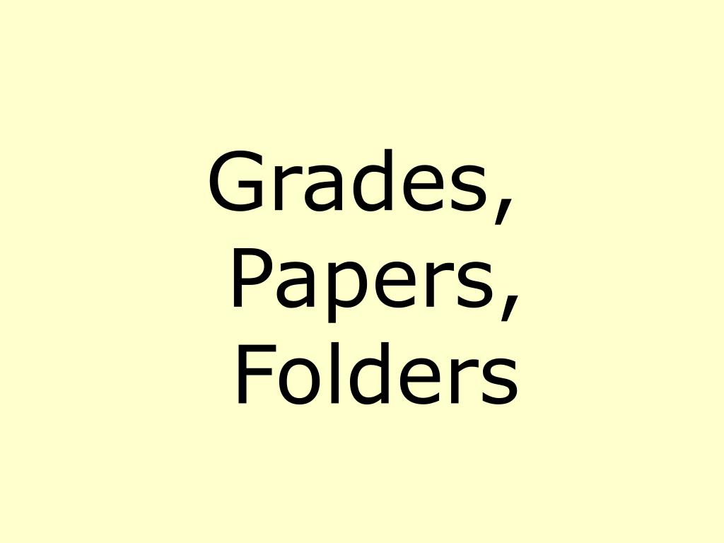 Grades, Papers, Folders