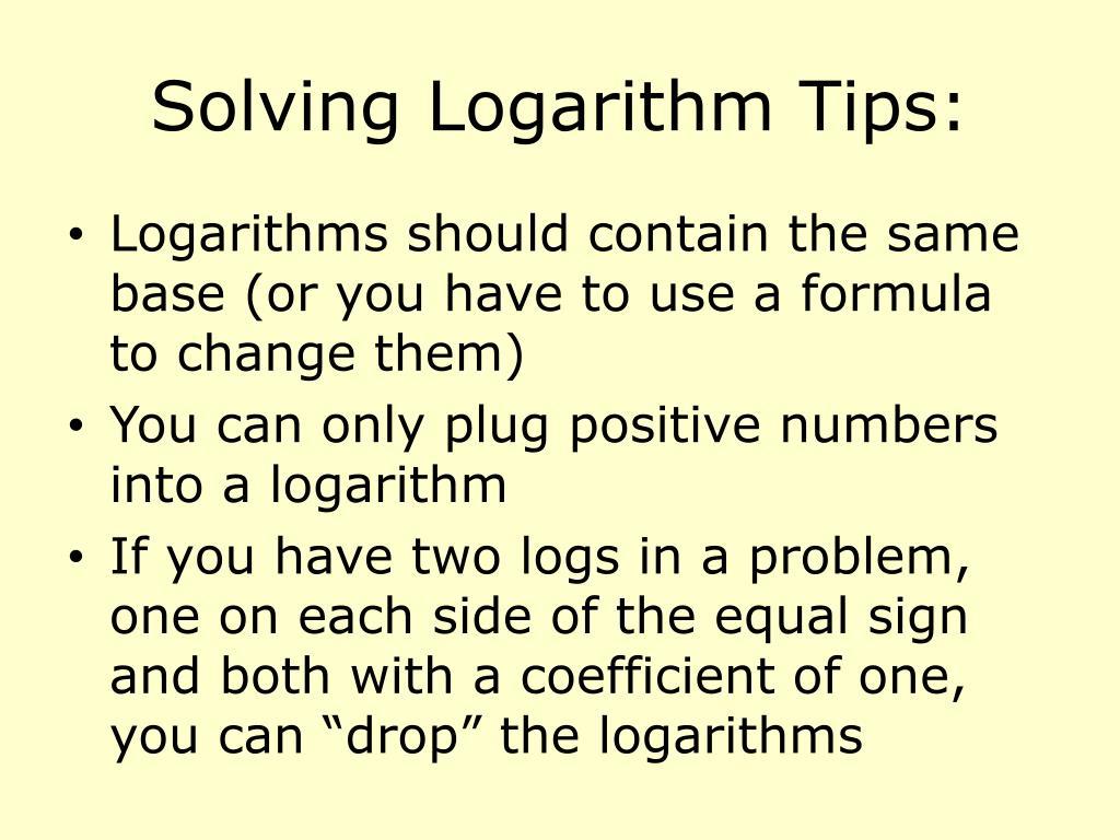 Solving Logarithm Tips: