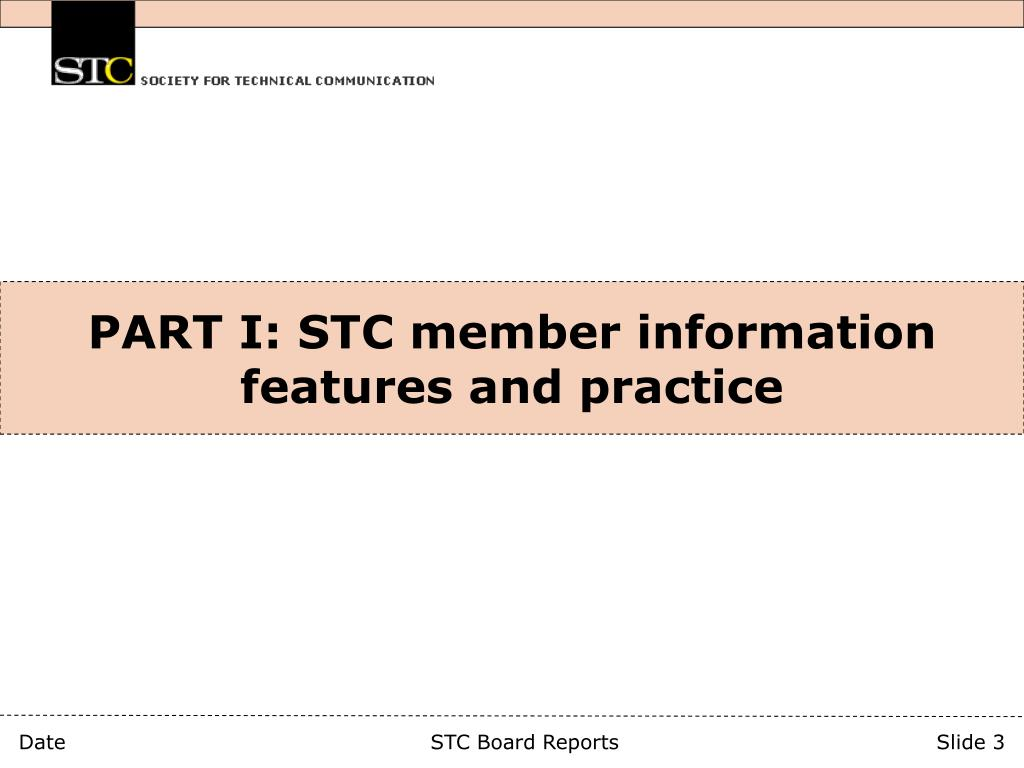 PART I: STC member information features and practice