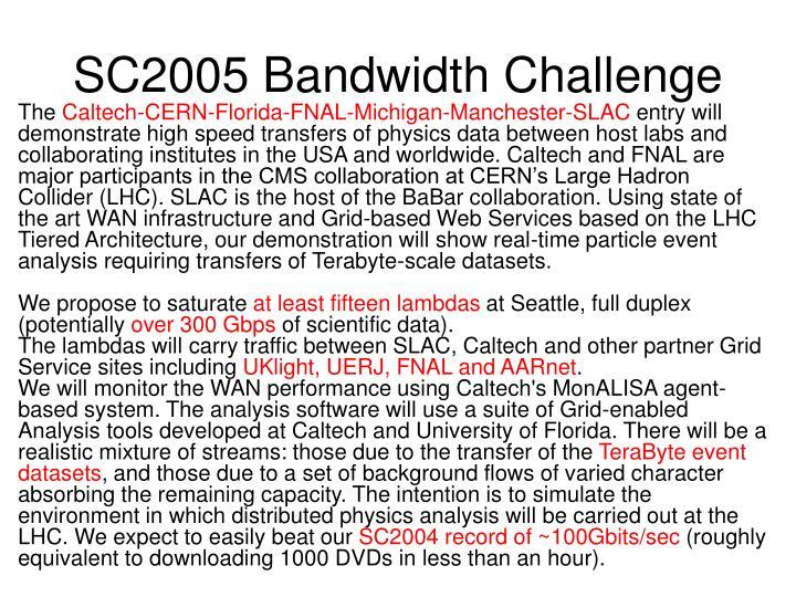 SC2005 Bandwidth Challenge