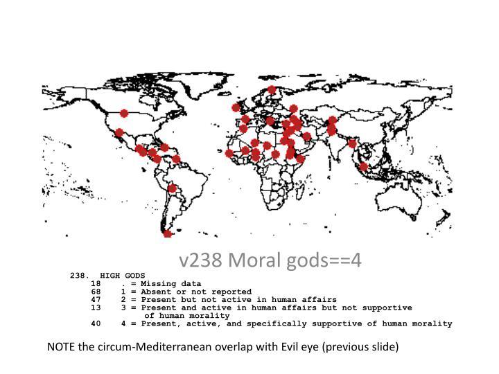 v238 Moral gods==4