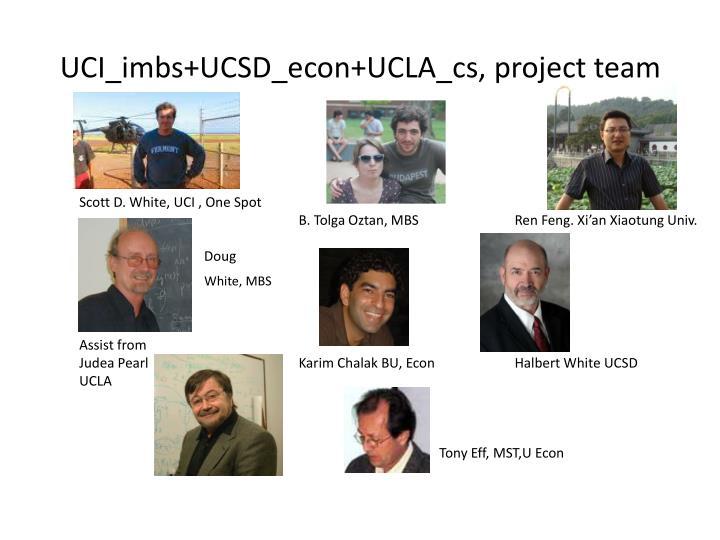 UCI_imbs+UCSD_econ+UCLA_cs, project team