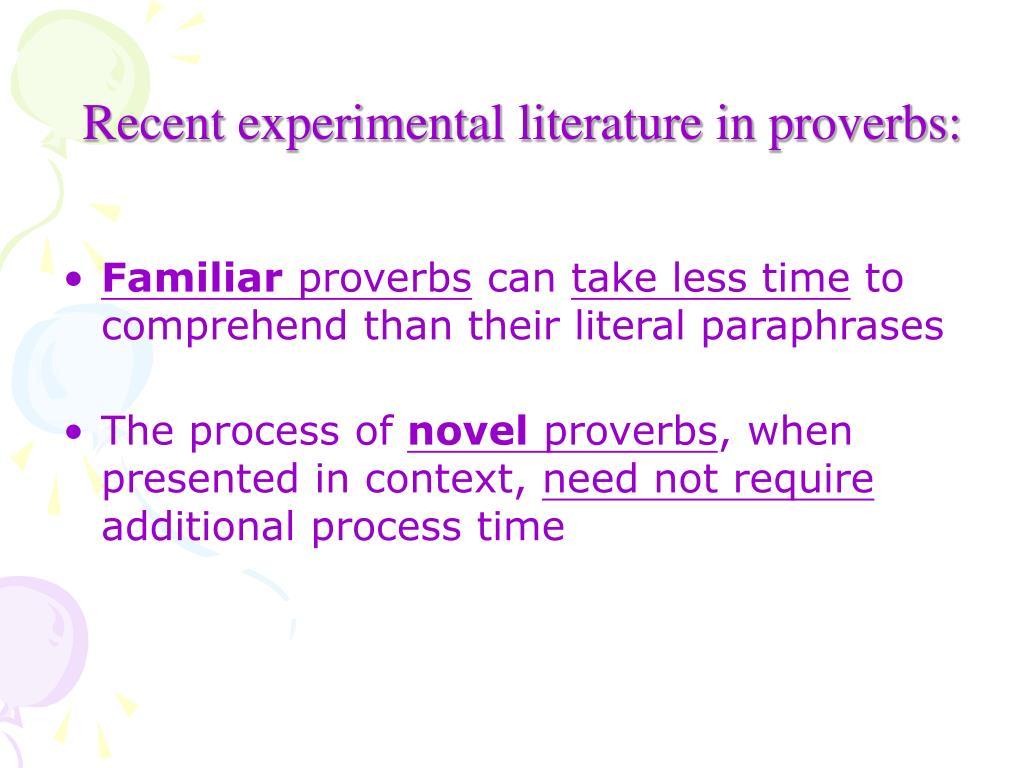 Recent experimental literature in proverbs: