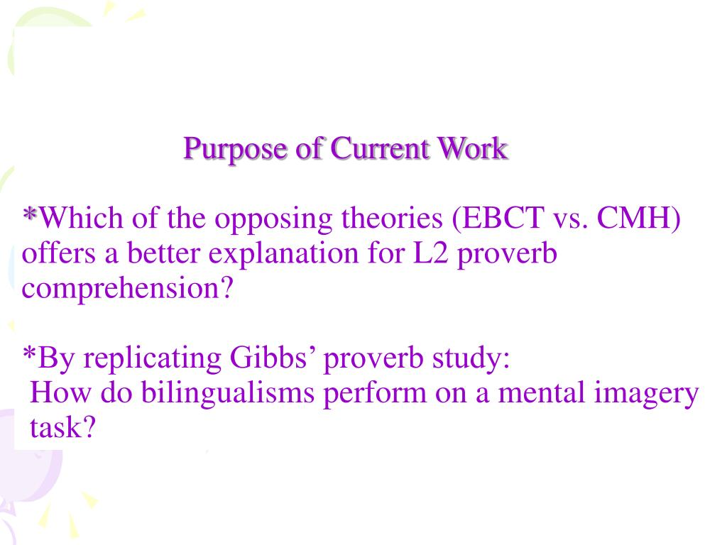 Purpose of Current Work