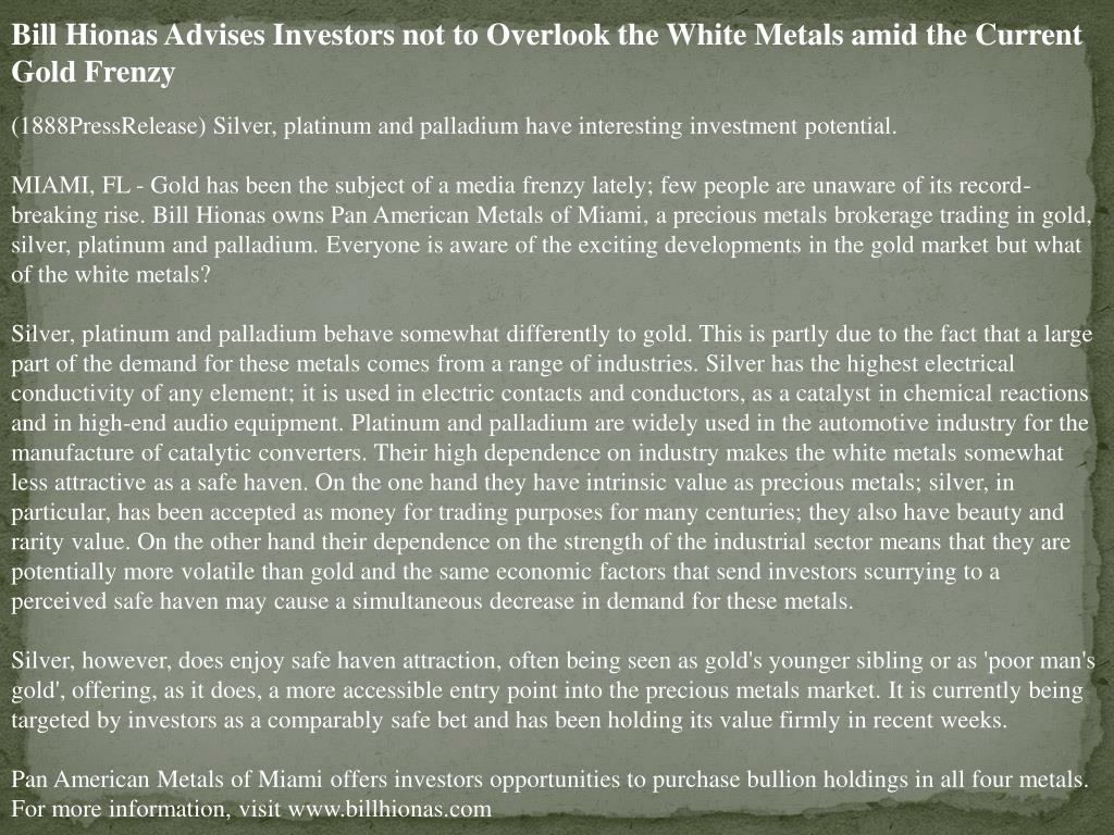 Bill Hionas Advises Investors not to Overlook the White Metals amid the Current Gold Frenzy