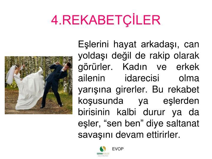 4.REKABETLER