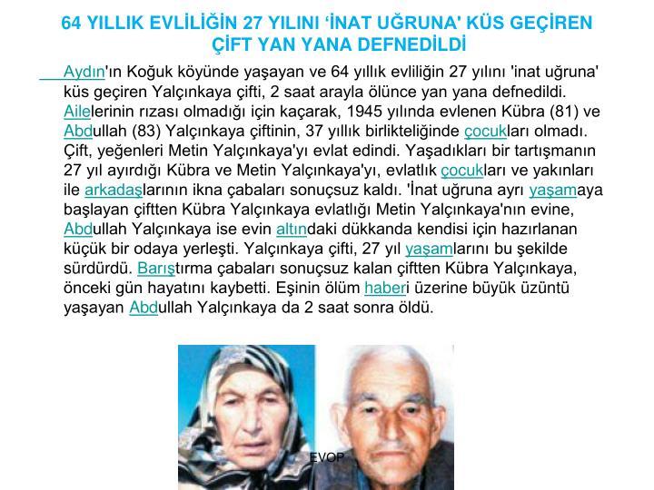 64 YILLIK EVL
