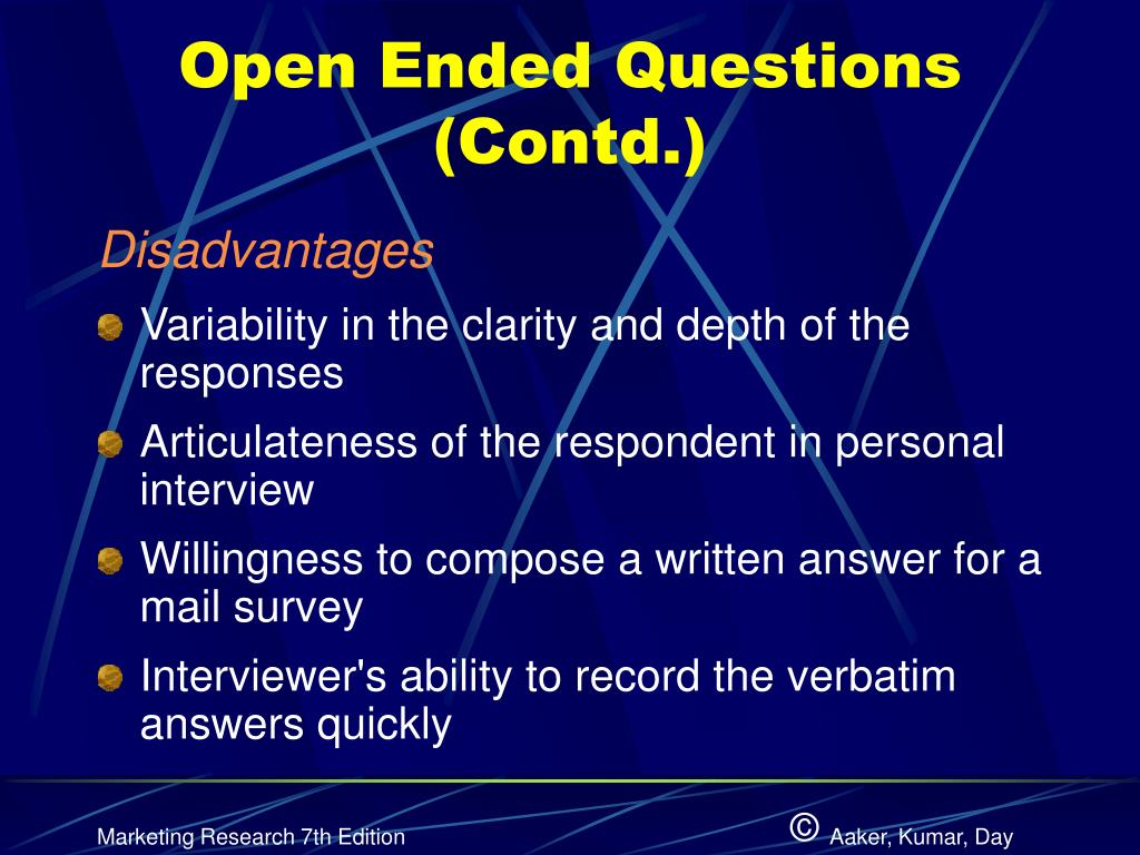 Open Ended Questions (Contd.)