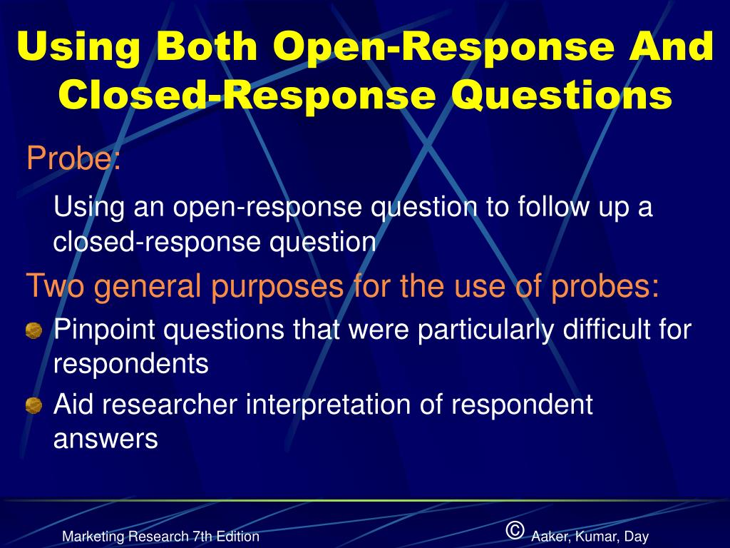 Using Both Open-Response And Closed-Response Questions