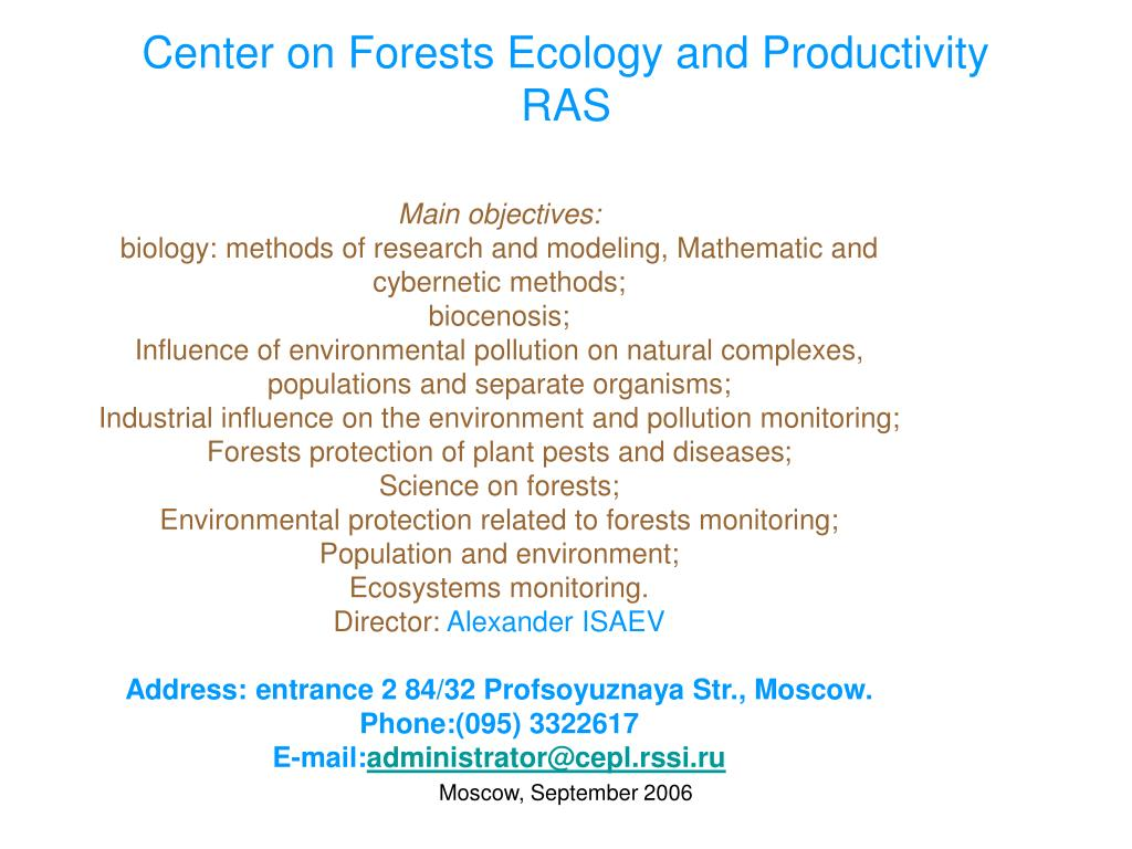 Center on Forests Ecology and Productivity