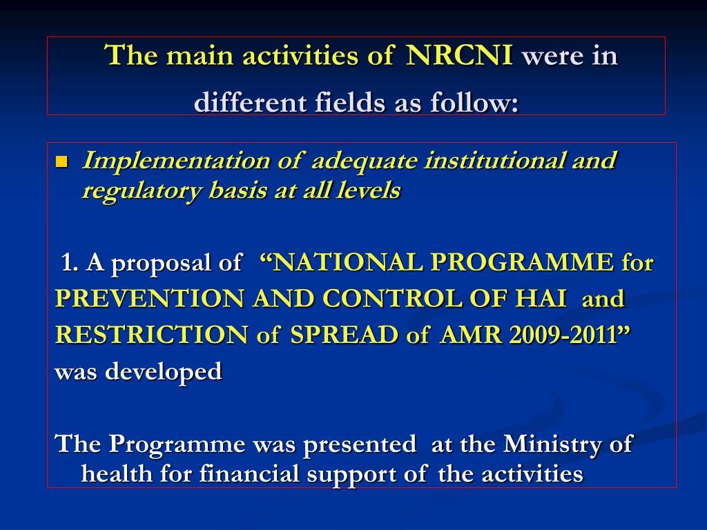The main activities of NRCNI