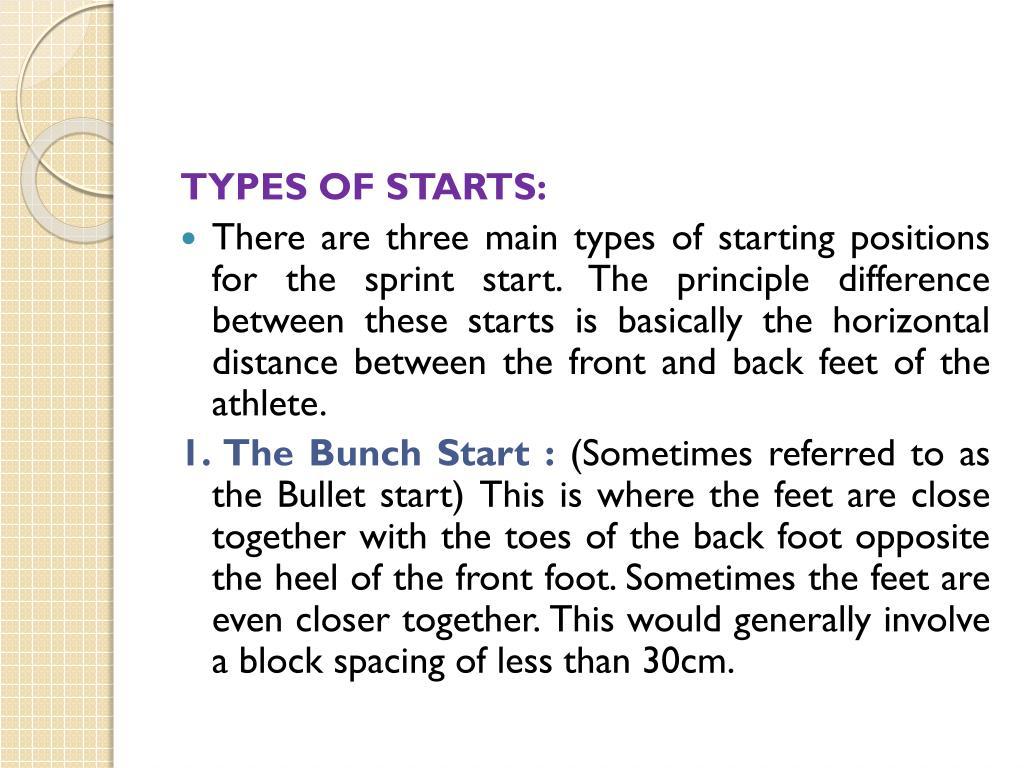 TYPES OF STARTS: