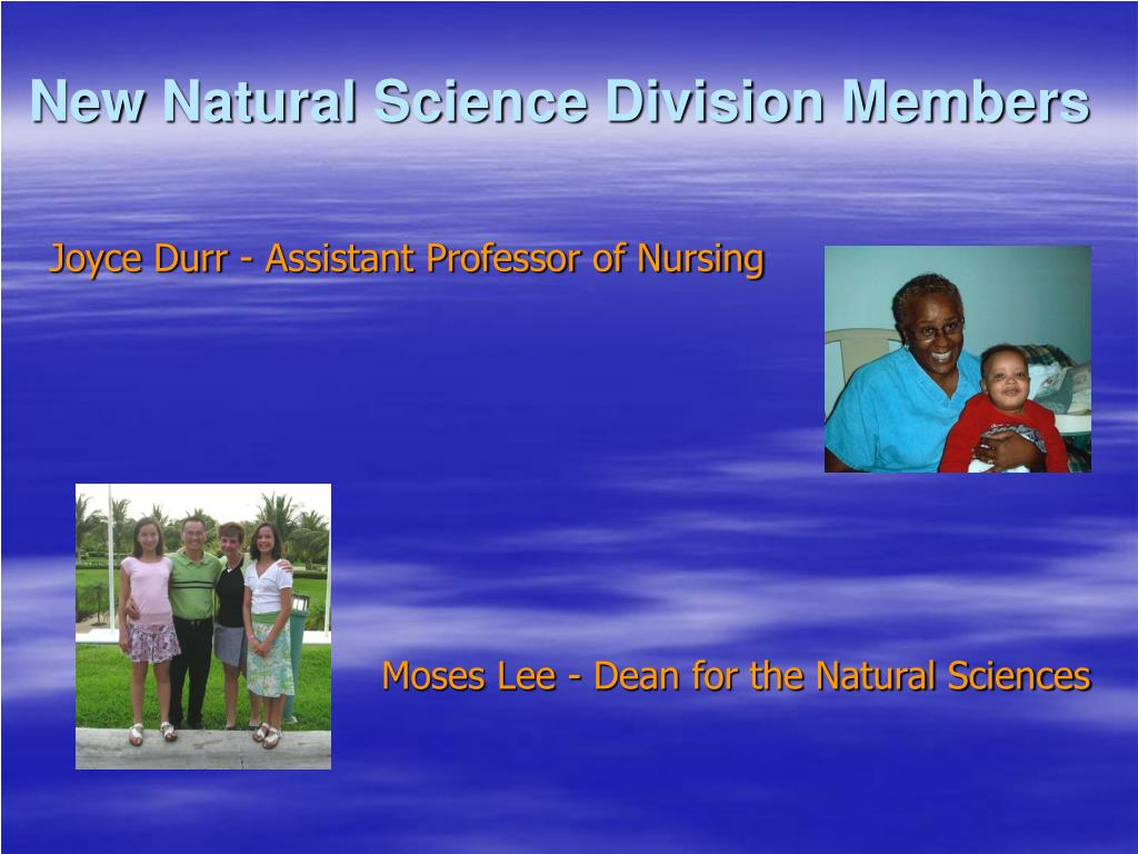 New Natural Science Division Members