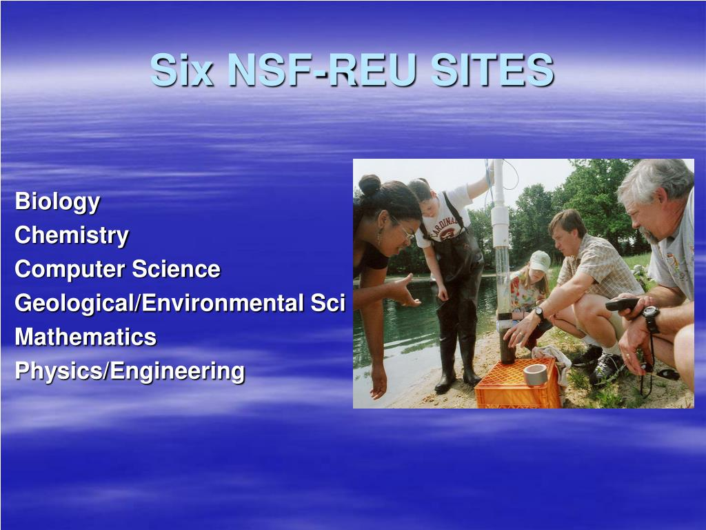 Six NSF-REU SITES