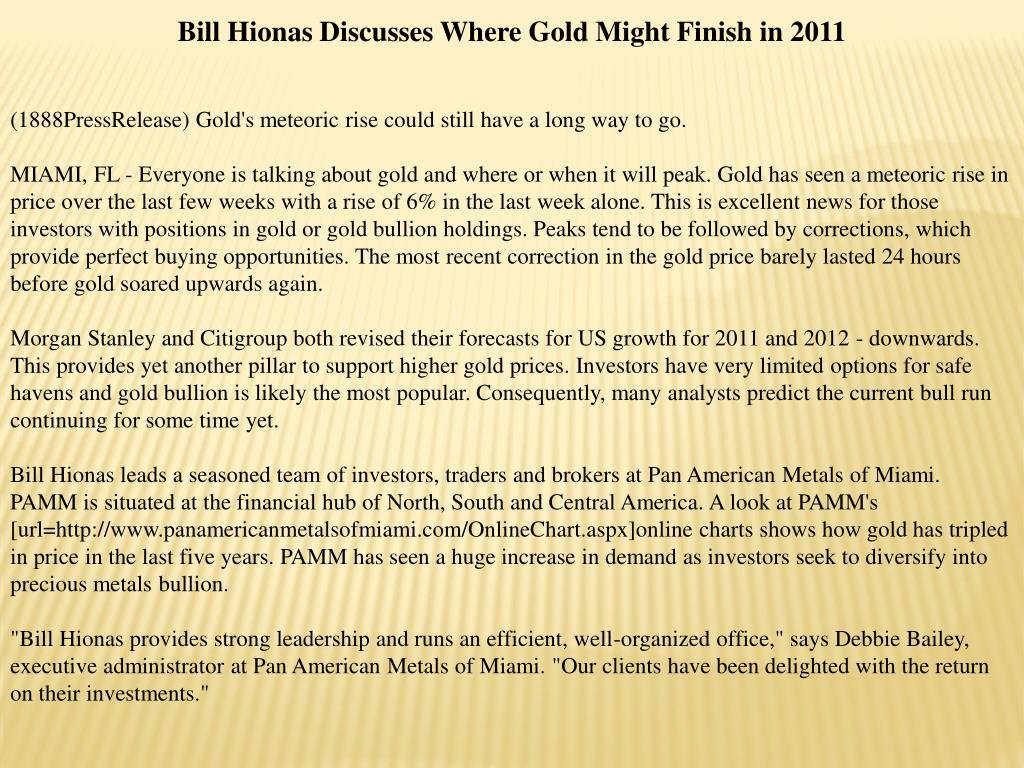 Bill Hionas Discusses Where Gold Might Finish in 2011