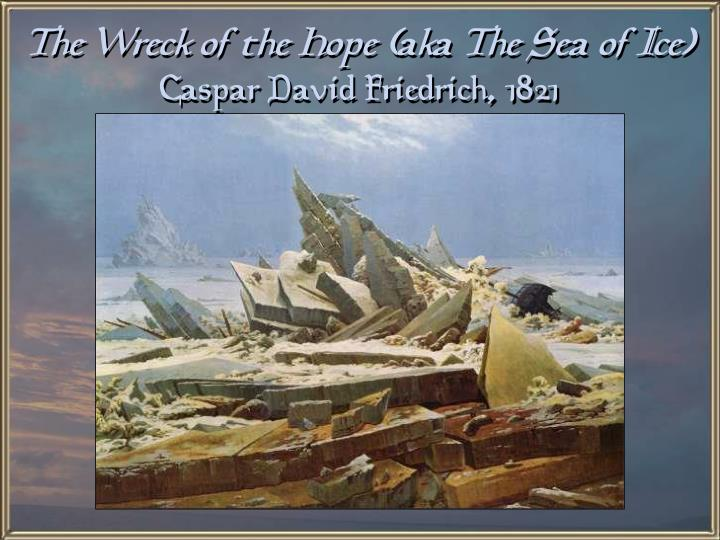 The Wreck of the Hope (aka The Sea of Ice)