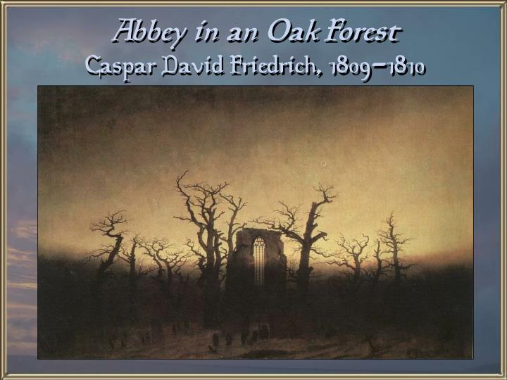 Abbey in an Oak Forest