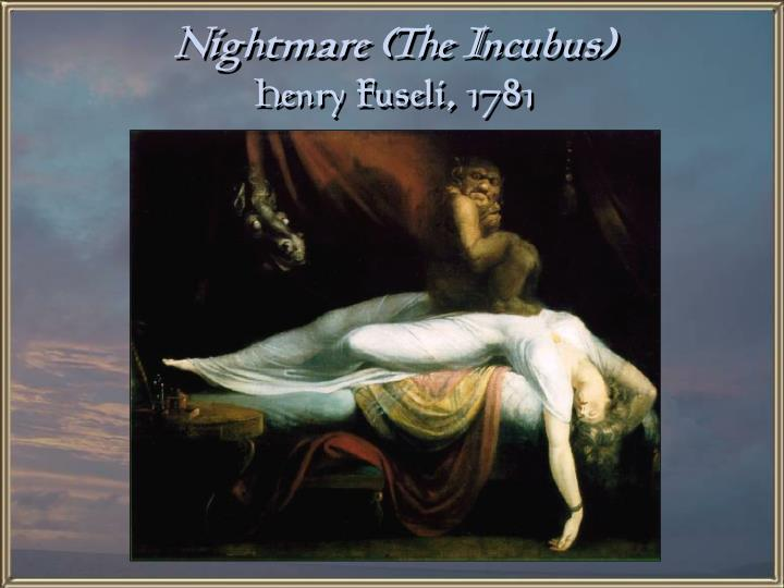 Nightmare (The Incubus)