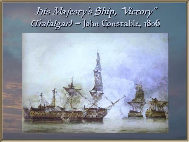 "His Majesty's Ship, ""Victory"""