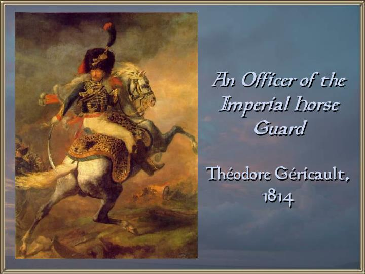 An Officer of the Imperial Horse Guard