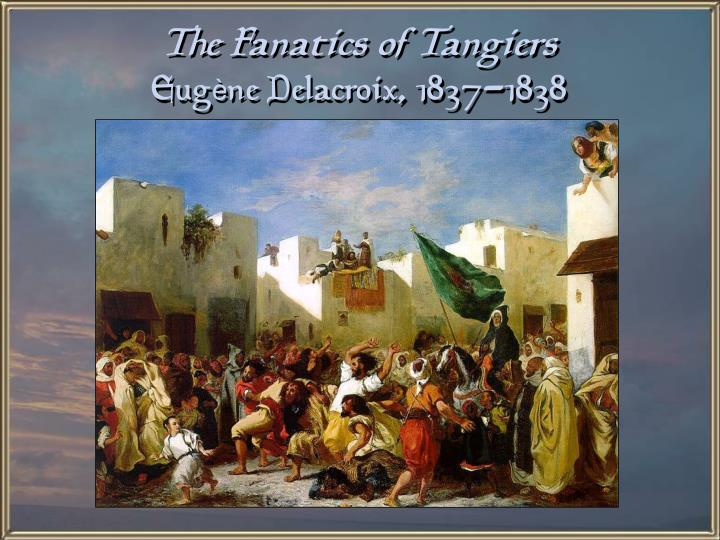 The Fanatics of Tangiers