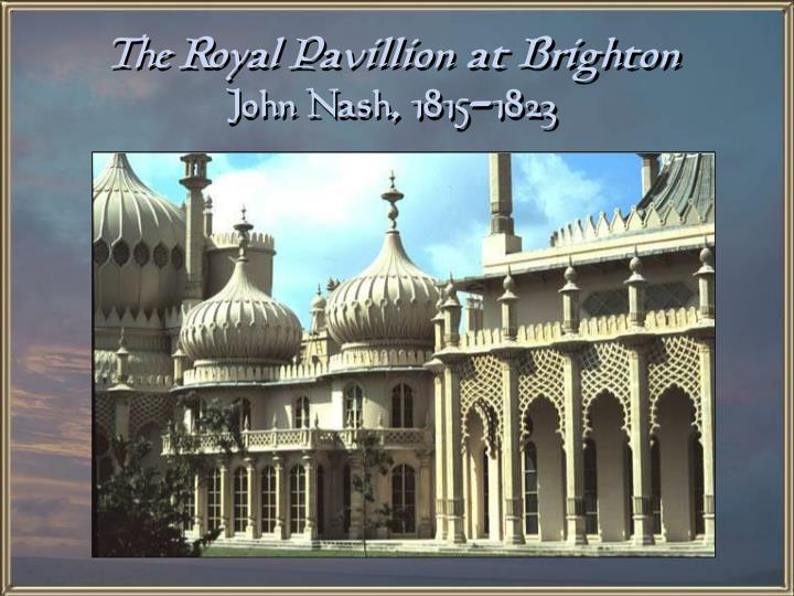 The Royal Pavillion at Brighton