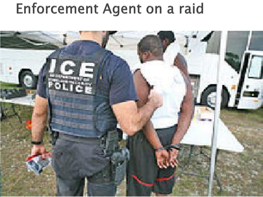 Enforcement Agent on a raid
