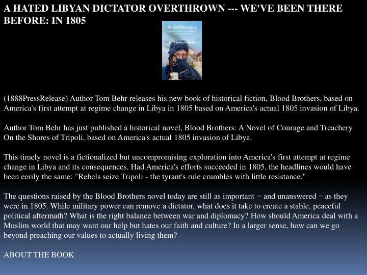 A HATED LIBYAN DICTATOR OVERTHROWN --- WE'VE BEEN THERE BEFORE: IN 1805