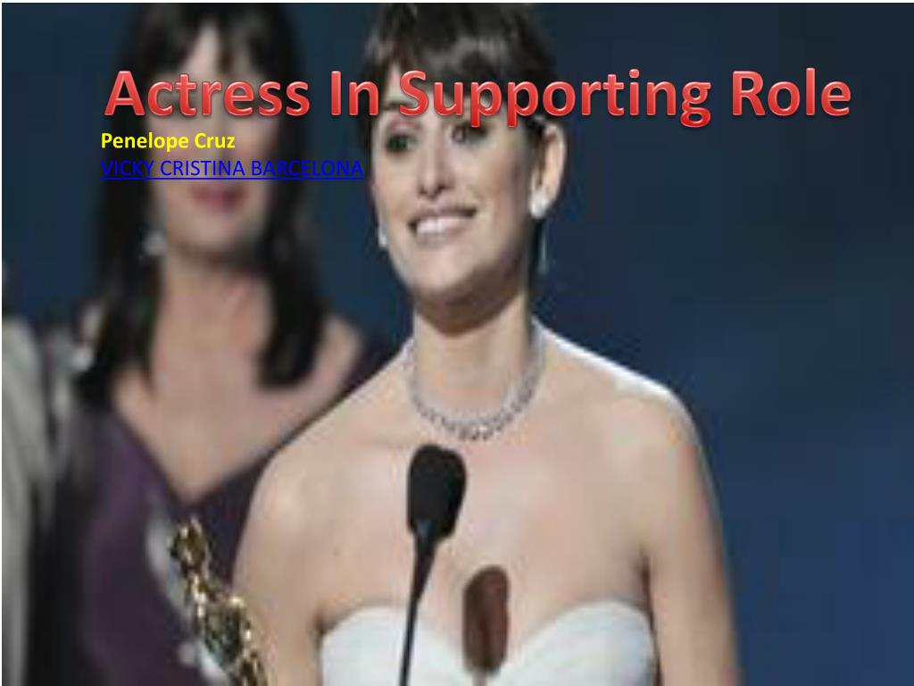 Actress In Supporting Role