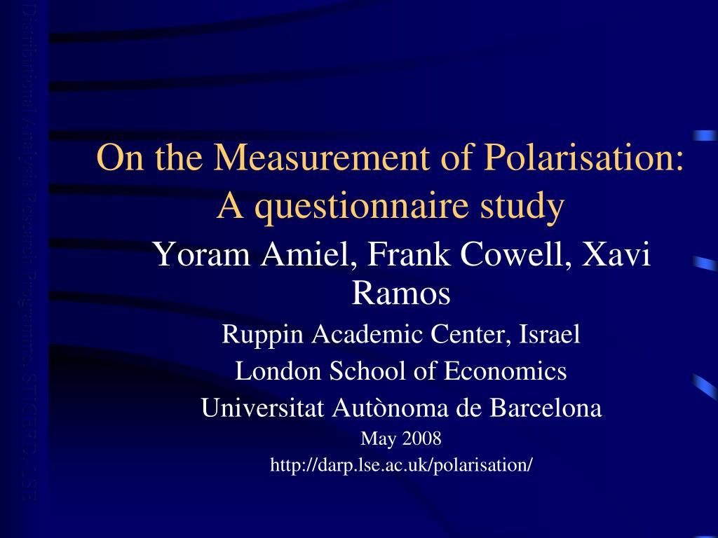 On the Measurement of Polarisation:  A questionnaire study