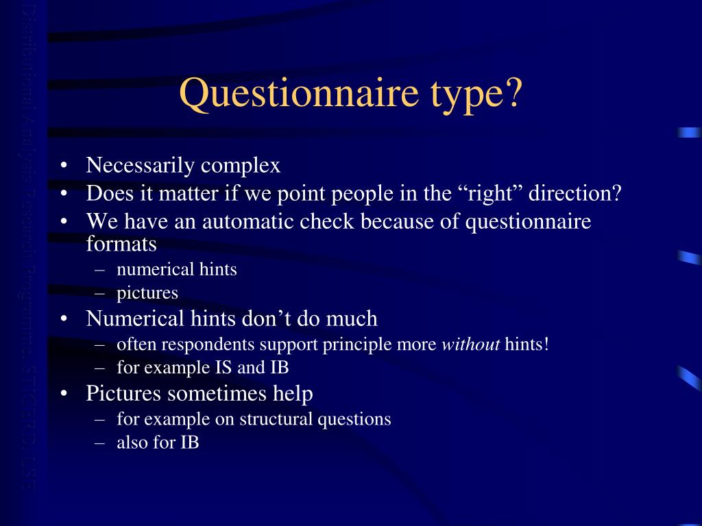 Questionnaire type?