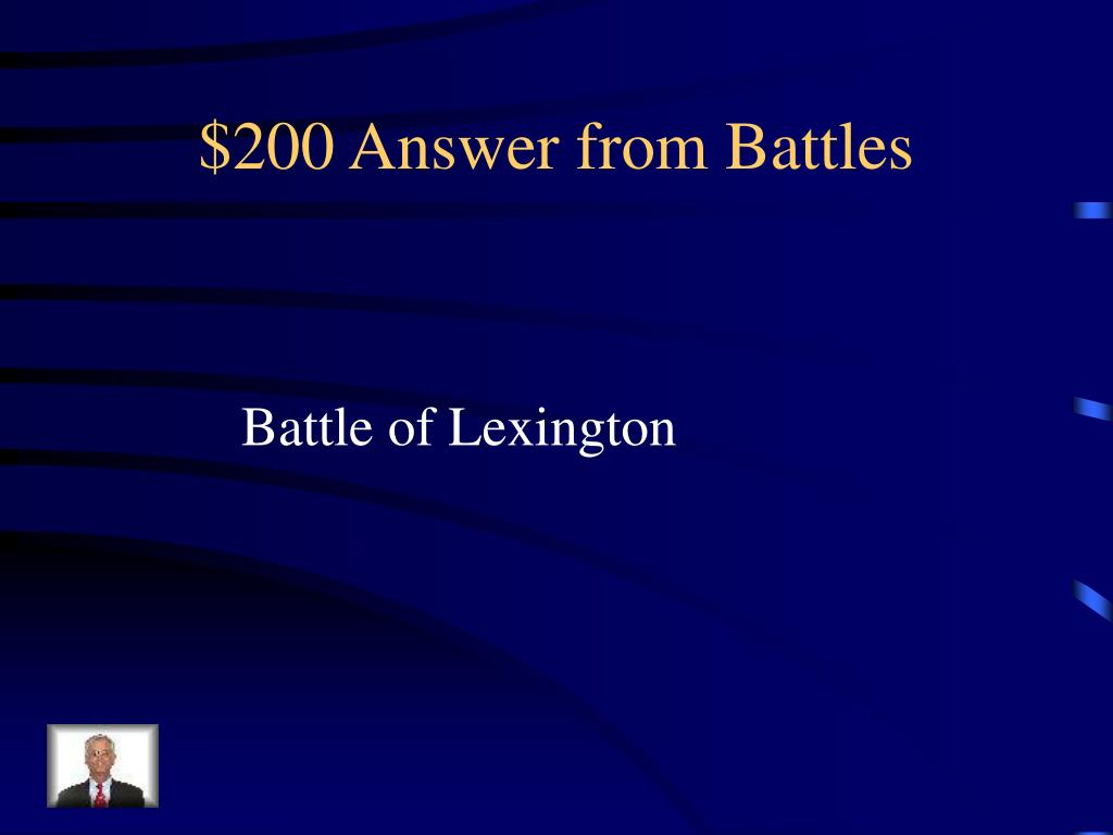 $200 Answer from Battles