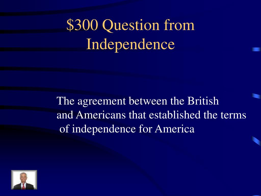 $300 Question from Independence