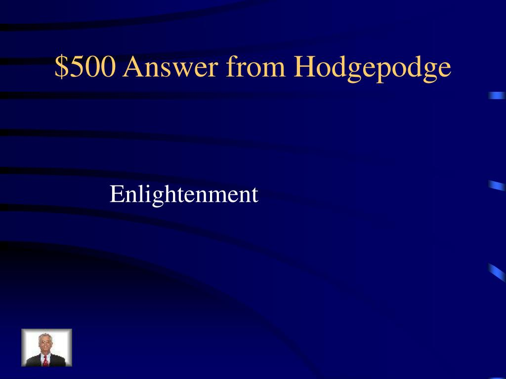 $500 Answer from Hodgepodge