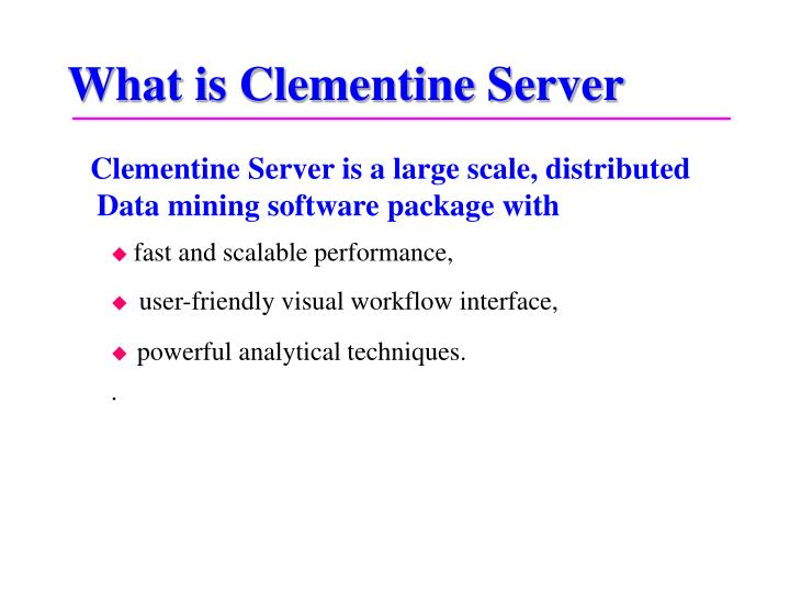 What is clementine server