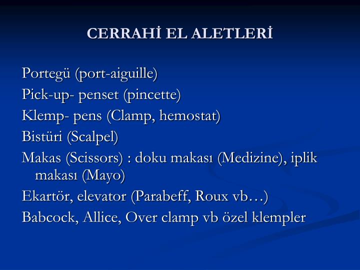 CERRAHİ EL ALETLERİ