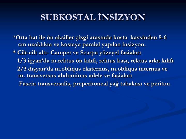 SUBKOSTAL İNSİZYON