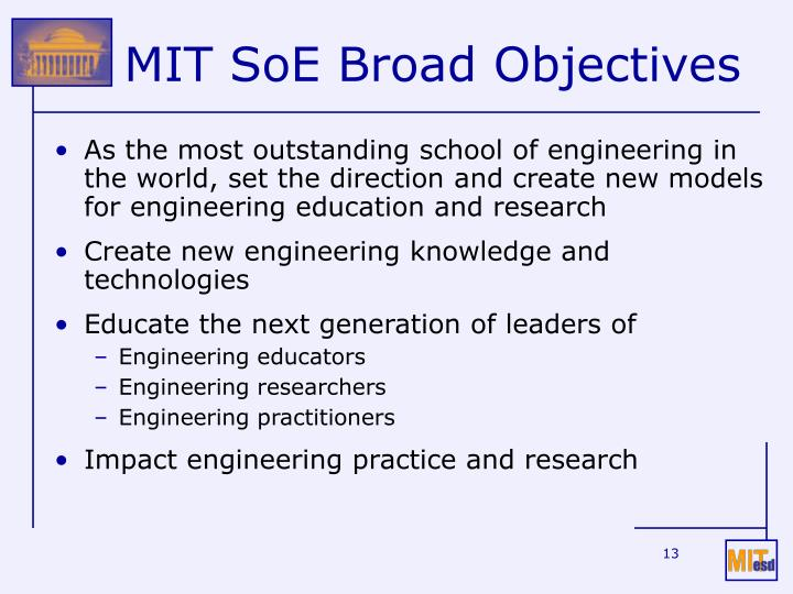 MIT SoE Broad Objectives