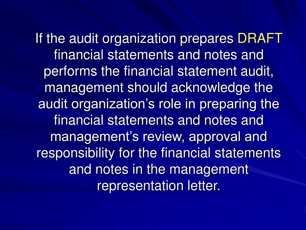 If the audit organization prepares