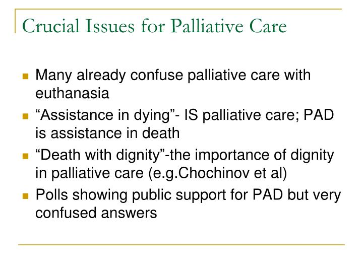 Crucial Issues for Palliative Care