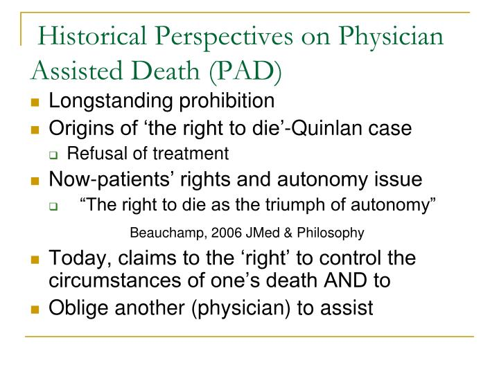 Historical Perspectives on Physician Assisted Death (PAD)