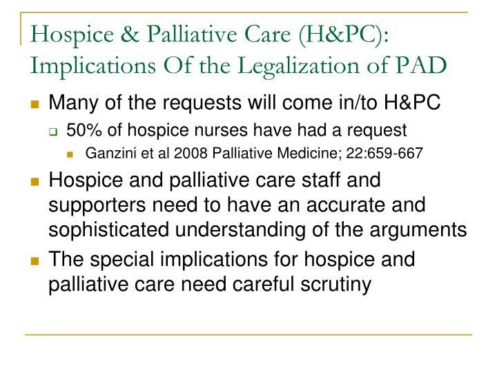 Hospice & Palliative Care (H&PC):