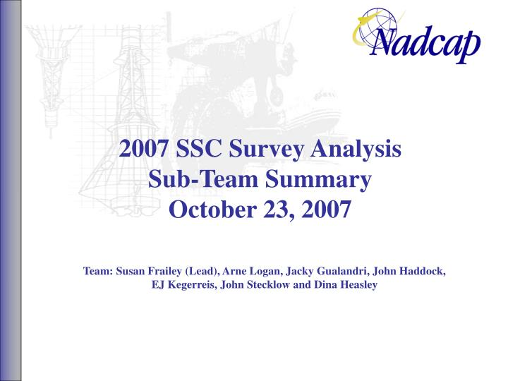 2007 ssc survey analysis sub team summary october 23 2007