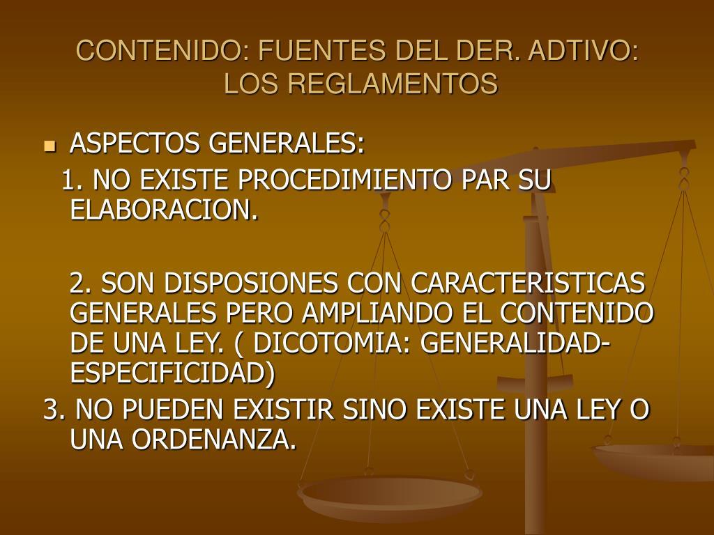 CONTENIDO: FUENTES DEL DER. ADTIVO: