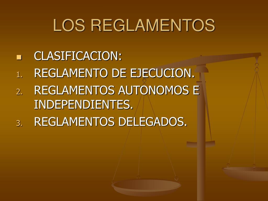 LOS REGLAMENTOS