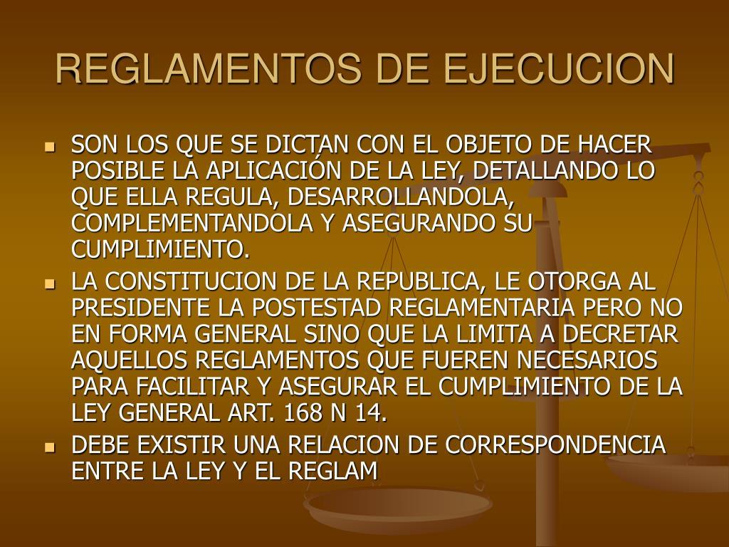 REGLAMENTOS DE EJECUCION